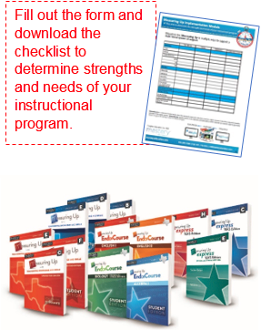 Fill out the form and download the checklist to determine strengths and needs of your instructional program.
